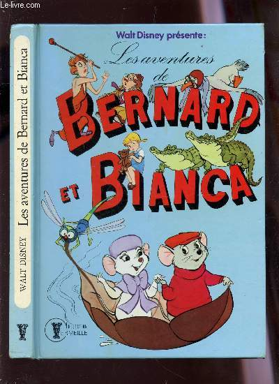 LES AVENTURES DE BERNARD ET BIANCA / COLLECTION VERMEILLE.