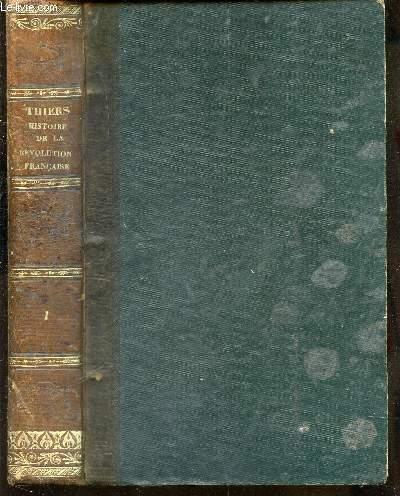 HISTOIRE DE LA REVOLUTION FRANCAISE / TOME PREMIER - ASSEMBLEE CONSTITUANTE (1789-1791) - ASSEMBLEE LEGISLATIVE (1791-1792) - CONVENTION NATIOANLES (1792) / HUITIEME EDITION.