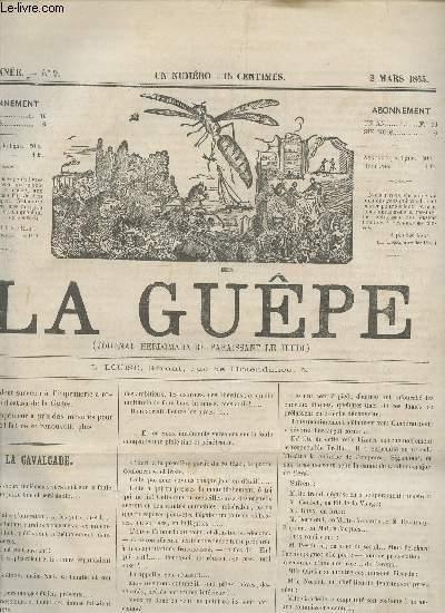 LA GUEPE  - 1ere ANNEE - N°9 - 2 MARS 1865 / LA CAVALCADE - LETTRES D'UNE GUEPE DE QUALITE - CES MESSIEURS DU FEUILLETON - BOURDONNEMENTS - ....