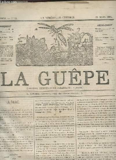 LA GUEPE  - 1ere ANNEE - N°12 - 21 MARS 1865 / LA FOIRE - PROFILS MILITAIRES - HISTOIRE DU COUPE NOIR.