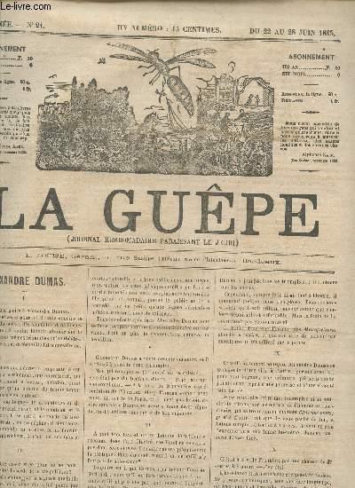 LA GUEPE  - 1ere ANNEE - N°24 - DU 22 AU 28 1865 / ALEXANDRE DUMAS - LES COMEDIES DU TRAVERSIN - HISTORIE DU COUPE NOIR - L'HERBE D'OR - BOURDONNEMENTS ...
