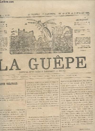 LA GUEPE  - 1ere ANNEE - N°25 - DU 29 JUIN AU 5 JUILLET 1865 / REVUE THEATRALE - HISTORIE DU COUPE NOIR - L