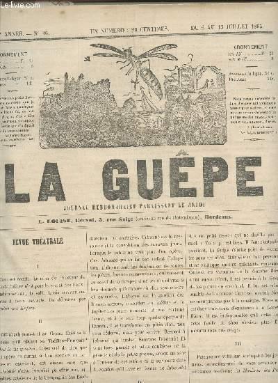 LA GUEPE  - 1ere ANNEE - N°26 - DU 6 AU 13 JUILLET 1865 /REVUE THEATRALE - ALCAZAR - DE PARIS A DAX - BOURDONNEMENTS ETC...