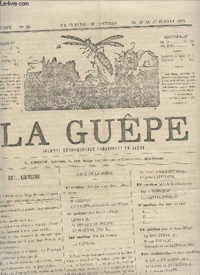 LA GUEPE  - 1ere ANNEE - N°28 - DU 20 AU 27 JUILLET 1865 / EH! ... LECTEURS - REVUE THEATRALE - HISTOIRE DU COUPE NOIR - DIALOGUE.