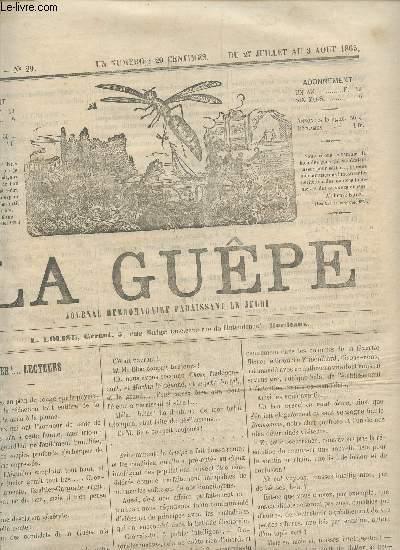 LA GUEPE  - 1ere ANNEE - N°29 - DU 27 JUILLET AU 3 AOUT 1865 / EH! ... LECTEURS - REVUE THEATRALE - HISTOIRE DU COUPE NOIR - BOURDONNEMENTS - ...