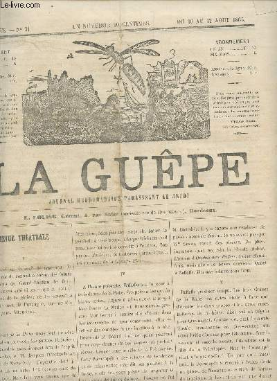 LA GUEPE  - 1ere ANNEE - N°32 - DU 10 AU 17 AOUT 1865 / REVUE THEATRALE - BALLADE - LA BOUTIQUE AU 13 SOUS - HISTOIRE DU COUPE NOIR - ALCAZAR - BOURDONNEMENTS - .