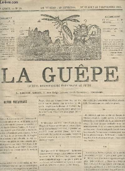 LA GUEPE  - 1ere ANNEE - N°34 - DU 31 AOUT AU 7 SEPTEMBRE 1865 / REVUE THEATRALE - LA QUESTION DES DEUX SOEURS - LES DEUX SUEURS - UNE POIGNEE D'AUTOGRAPHES...