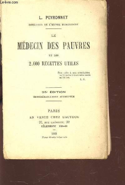 LE MEDECIN DES PAUVRES ET LES 2000 RECETTES UTILES + 1 PLANCHES COULEURS (SUPPLEMENT).