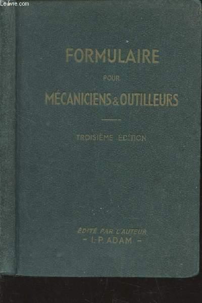 FORMULAIRE POUR MECANICIENS & OUTILLEURS / 3e EDITION.