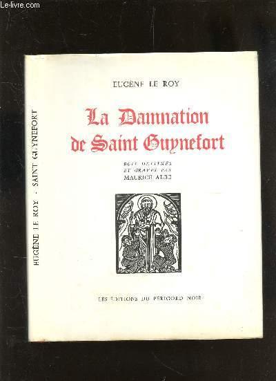 LA DAMNATION DE SAINT GUYNEFORT..