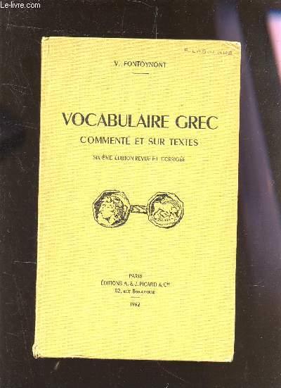 VOCABULAIRE GREC COMMENTE ET SUR LES TEXTES / 6E EDITION.