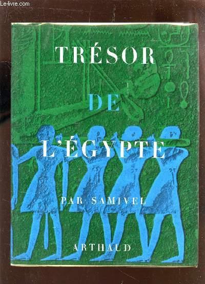 TRESOR DE L'EGYPTE.