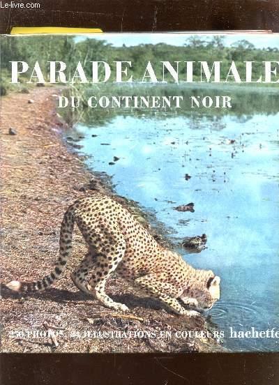 PARADE ANIMALE DU CONTINENT NOIR.