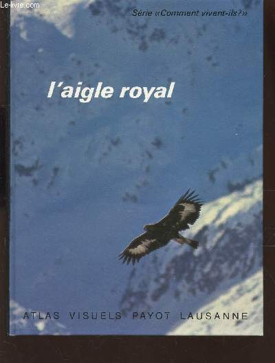 L'AIGLE ROYAL / SERIE