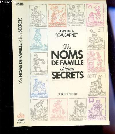 LES NOMS DE FAMILLE ET LEURS SECRETS.