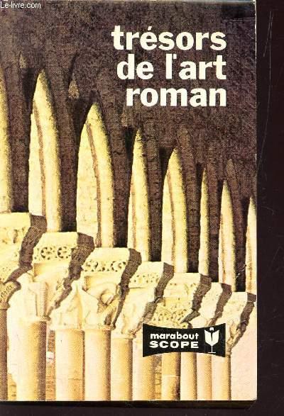 TRESORS DE L'ART ROMAN.
