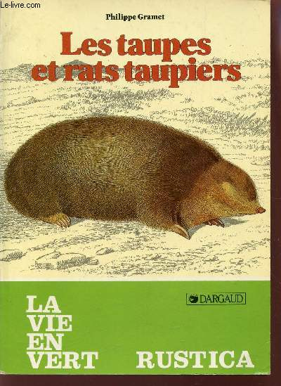 LES TAUPES ET RATS TAUPIERS / COLLECTION