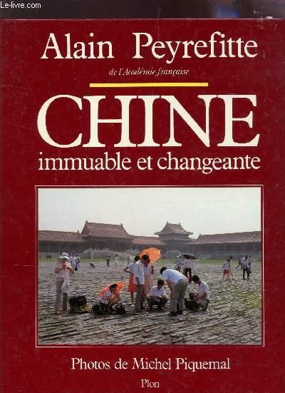 CHINE IMMUABLE ET CHANGEANTE.