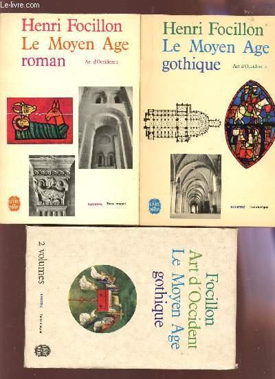 ART D'OCCIDENT - EN 2 VOLUMES / TOME I : LE MOYEN AGE ROMAN + TOME II : LE MOYEN AGE GOTHIQUE.