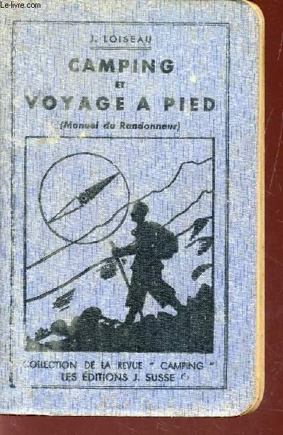 CAMPING DE VYAGE A PIED (MANUEL DU RANDONNEUR) / COLLECTION DE LA REVUE
