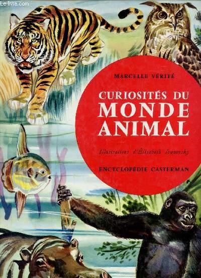 CURIOSITES DU MONDE ANIMAL.