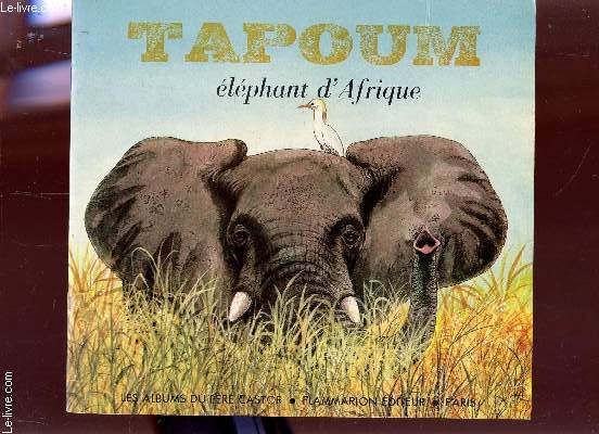 TAPOUM, ELEPHANT D'AFRIQUE / COLLECTION