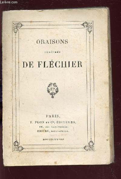 ORAISONS FUNEBRES DE FLECHIER.
