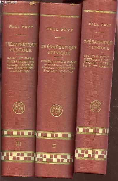 TRAITE DE THERAPEUTIQUE CLINIQUE  / EN 3 VOLUMES -