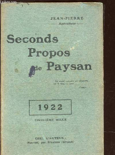 SECONDS PROPOS DE PAYSAN - ANNEE 1922.