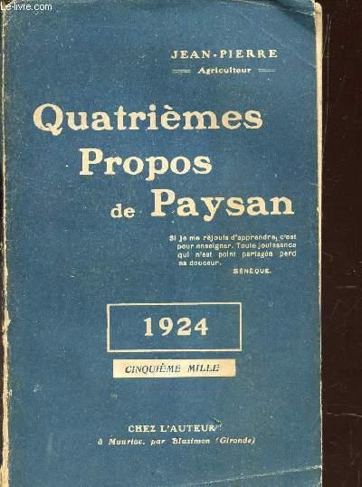 QUATRIEMES PROPOS DE PAYSAN - ANNEE 1924.