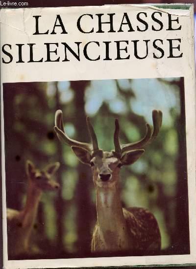 LA CHASSE SILENCIEUSE.