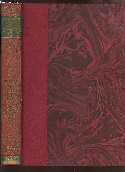 TOME III : Les Châtiments - Les Années funestes - L'Année Terribles - L'Art d'être Grand-Père - Toute la Lyre - Dernière Gerbe / POESIES /  COLLECTION