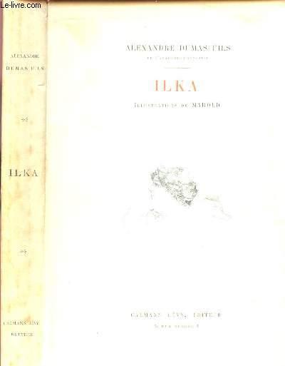 ILKA / PILE OU FACE - SOUVENIRS DE JEUNESSE - LE SONGE D'UNE NUIT D'ETE - AU DOCTEUR J. P***