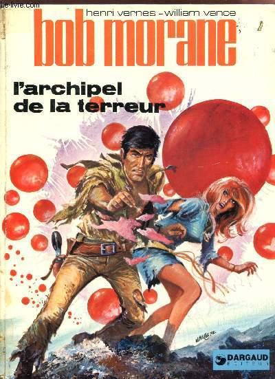 BOB MORANE - L'ARCHIPEL DE LA TERREUR.