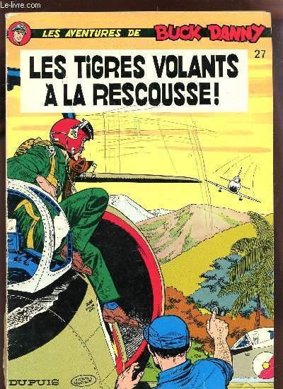 LES TIGRES VOLANTS A LA RESCOUSSE!.