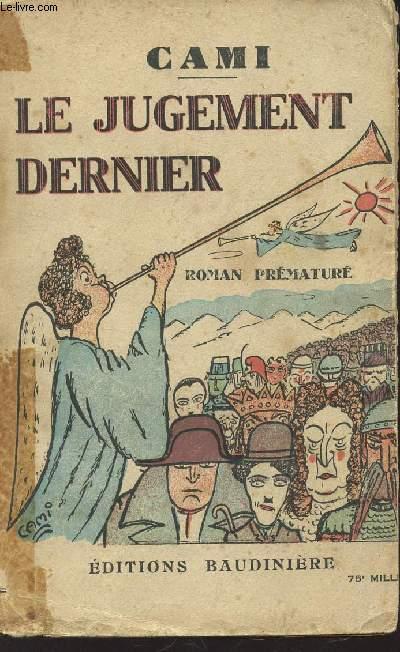 LE JUGEMENT DERNIER - ROMAN PRMATURE.