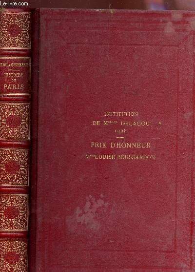 HISTOIRE DE PARIS ET DE SES MONUMENTS / COMPRENANT LES DERNIERS EVENEMENTS ET LES MONUMENTS NOUVEAUX / 6e EDITION.