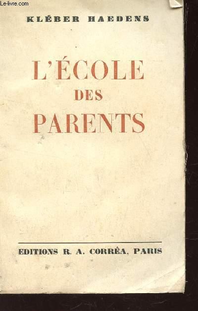L'ECOLE DES PARENTS.