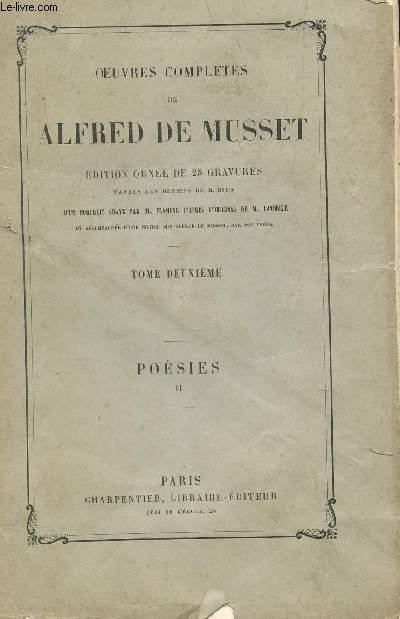 OEUVRECOMPLETES DE ALFRED DE MUSSET - TOME DEUXIEME : POESIES II.
