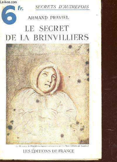 LE SECRET DE LA BRINVILLIERS  - COLLECTION