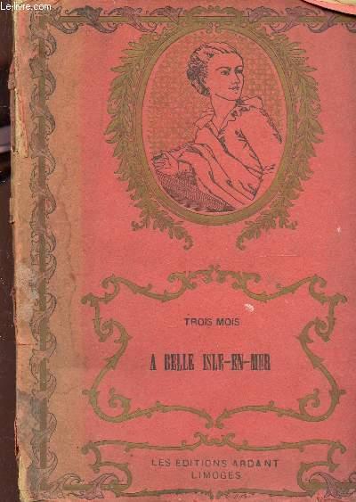 TROIS A BELLE-ISLE-EN-MER - JOURNAL D'UNE JEUNE FILLE.