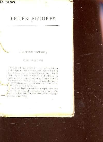 LEURS FIGURES / Un roi qui se forme - premiers roulements du tonnerre - Le Cabinet d'un magistrat en 1892 - Des Eclaires dans les ténébres - Un rat empoisonné - La journée d'agonie du baron de Reich etc....