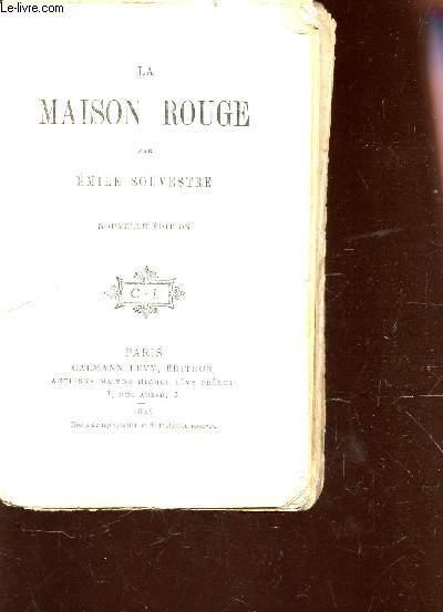 LA MAISON ROUGE / COLLECTION OEUVRES COMPLETES D'EMILE SOUVESTRE .