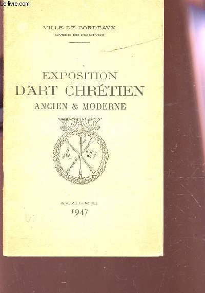 EXPOSITION D'ART CHRETIEN ANCIEN ET MODERNE - AVRIL-AMI 1947.