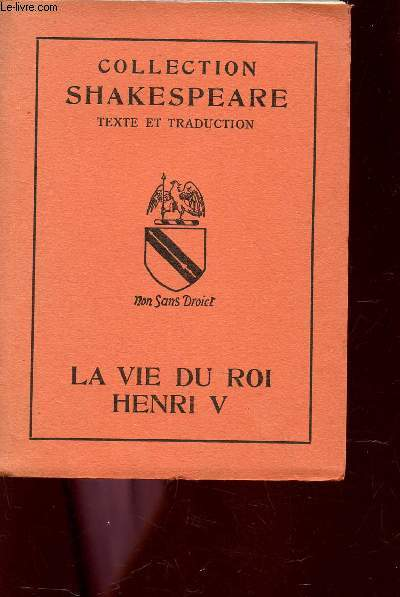 LA VIE DU ROI HENRI V.
