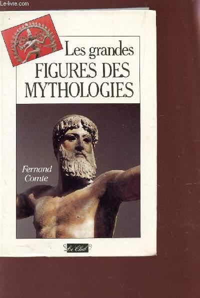 LES GRANDES FIGURES DE MYTHOLOGIES.