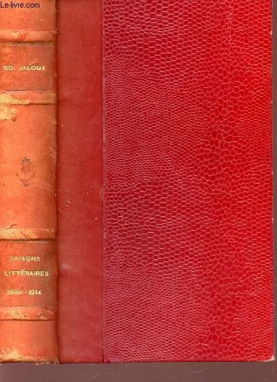 LES SAISONS LITTERAIRES - 1904-1914 / TOME II.