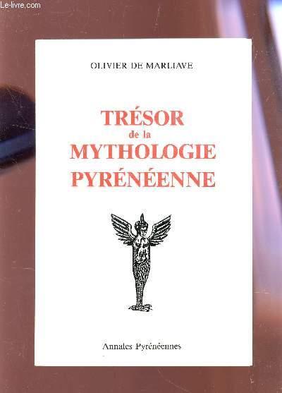 TRESOR DE LA MYTHOLOGIE PYRENEENNE.