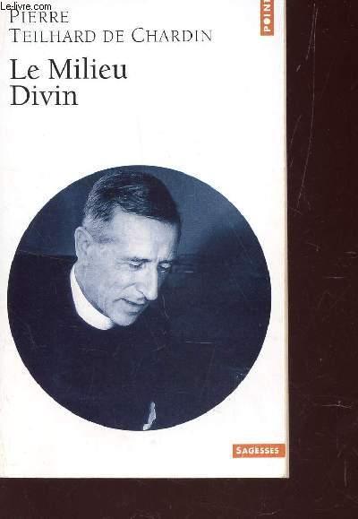 LE MILIEU DIVIN / COLLECTION SAGESSES - POINTS.