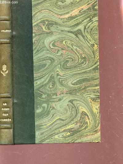 LE COIN DES CYPRES / Collection Les Maitres du Roman .